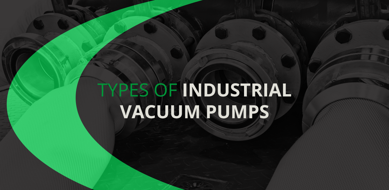 Types of Industrial Vacuum Pumps