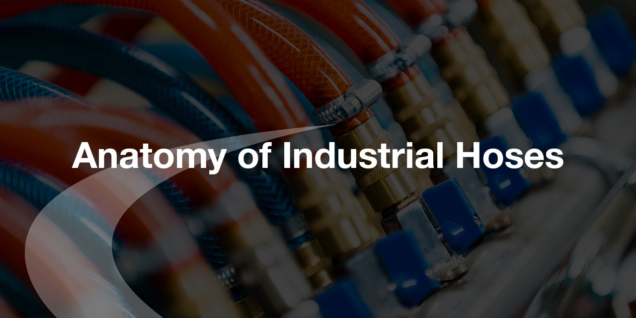 Anatomy of industrial hoses