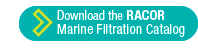 Download the RACOR Marine Filtration catalog