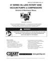 1067-1567-2067 & 2567 Series Oil-less Vacuum Pumps and Compressors Operation & Maintenance Manual